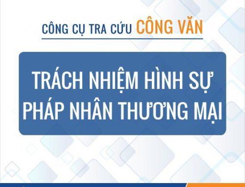 Công cụ tra cứu Trách nhiệm hình sự pháp nhân thương mại từ 01-01-2018